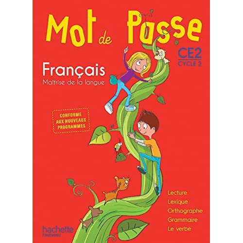 Mot de Passe Français CE2 - Livre élève - Ed. 2016
