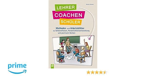 Lehrer coachen Schüler: Methoden und Arbeitsblätter zu ...