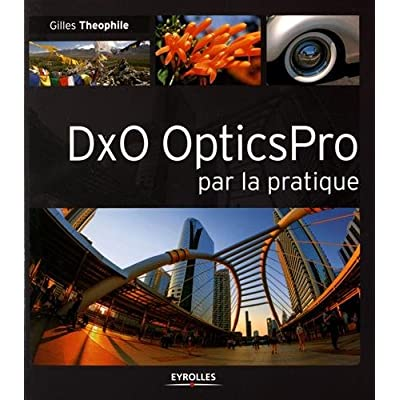 DxO OpticsPro par la pratique