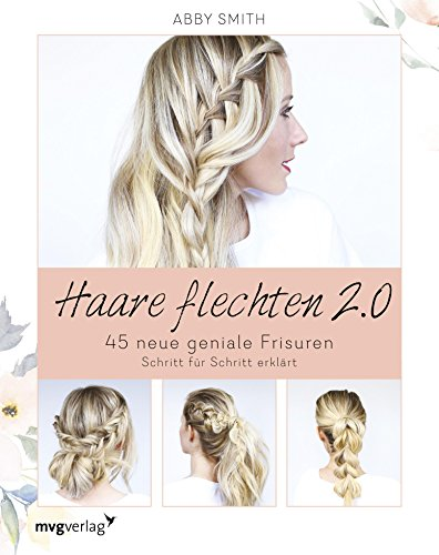 Haare flechten 2.0: 45 neue geniale Frisuren Schritt für Schritt erklärt (Bun-haar-stifte)