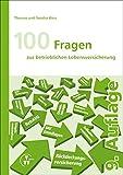 100 Fragen zur betrieblichen Lebensversicherung - Thomas Weis, Sandra Weis