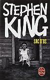 Sac d'os / Stephen King | King, Stephen (1947-...). Auteur
