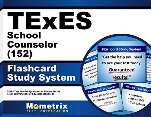 TExES School Counselor (152) Flashcard Study System: TExES Test Practice Questions & Review for the Texas Examinations of Educator Standards