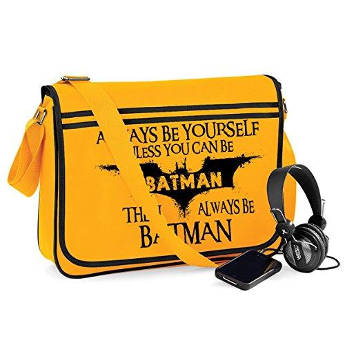 Always Be Batman-Unisex Lustige Witze Neuheit Bagbase Retro Kuriertasche Gelb