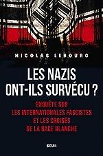 Les Nazis ont-ils survécu ? de Nicolas Lebourg