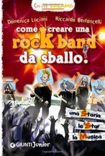 Come creare una rockband da sballo! Graffi dreams