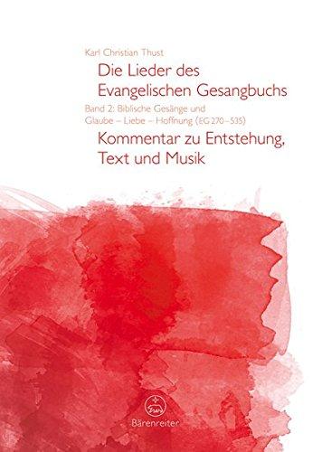 die-lieder-des-evangelischen-gesangbuchs-band-2-biblische-gesange-und-glaube-liebe-hoffnung-eg-270-5