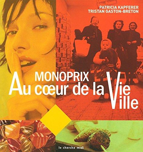 monoprix-au-coeur-de-la-vie-ville-marques-emblematiques