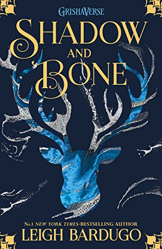 Shadow and Bone: Book 1 (THE GRISHA) (English Edition) por Leigh Bardugo