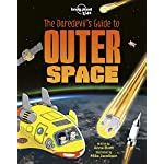 The Daredevils Guide to Outer Space (Lonely Planet Kids)