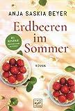 'Erdbeeren im Sommer' von Anja Saskia Beyer