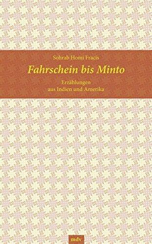 Preisvergleich Produktbild Fahrschein bis Minto. Erzählungen aus Indien und Amerika