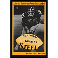 Jack Lambert: Tough As Steel by Ron Rotunno (2002-03-01)