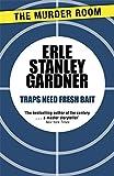 Traps Need Fresh Bait (Cool & Lam)