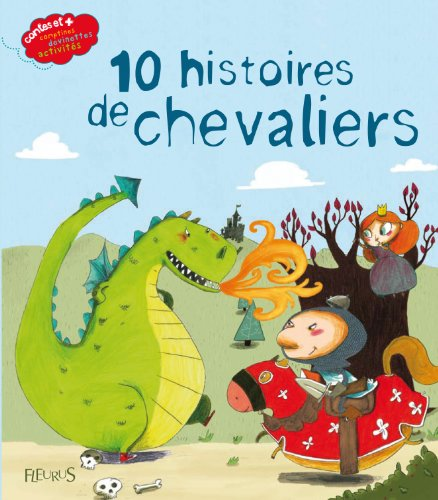 10 histoires de chevaliers