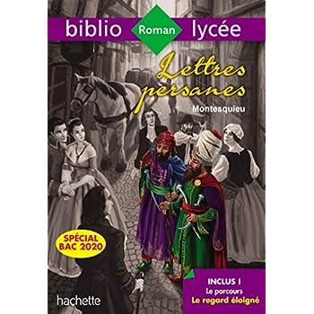 BiblioLycée Lettres Persanes Montesquieu Bac 2020 - Parcours Le regard éloigné (extraits)