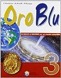 Oro Blu. Per La Scuola Media. Per La Scuola Media: 3