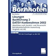 Buchführung 2, DATEV-Kontenrahmen 2002, Lösungsbuch, EURO (Livre en allemand)
