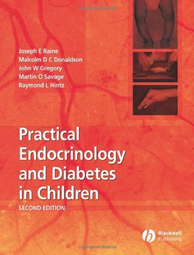 Practical Endocrinology and Diabetes in Children by Joseph E. Raine (2006-03-07)