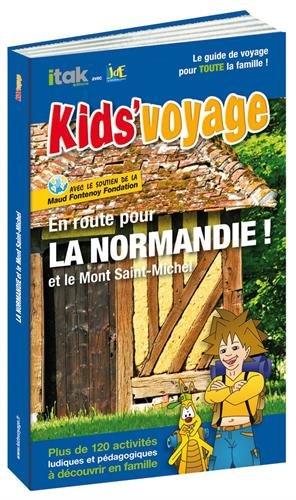 En route pour la Normandie !: Et le Mont Saint-Michel