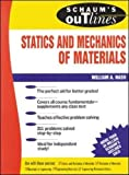 Schaum's Outline Of Statics and Mechanics of Materials (Schaum's Outline Series)