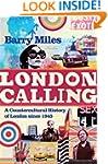 London Calling: A Countercultural His...