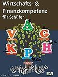 Wirtschafts- und Finanzkompetenz für Schüler - Jan Neynaber