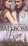 Bad Boss Love von Anabelle Wildbuch