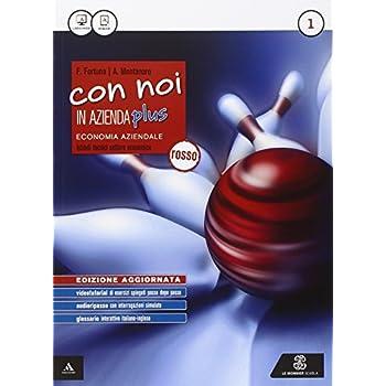 Nuovo Con Noi In Azienda. Ediz. Rossa. Per Gli Ist. Tecnici. Con E-Book. Con Espansione Online: 1