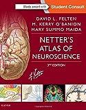Netter's Atlas of Neuroscience, 3e (Netter Basic Science) by David L. Felten MD PhD (2015-11-25)