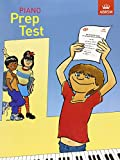 Piano Prep Test: [from January 1999] (ABRSM Exam Pieces)