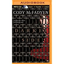 The Darker Side (Smoky Barrett) by Cody McFadyen (2015-08-25)
