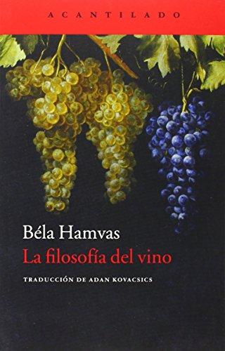 La filosofía del vino (Cuadernos del Acantilado) por Béla Hamvas