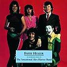 Faith Healer - An Introduction To The Sensational Alex Harvey Band