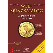 Weltmünzkatalog 20. Jahrhundert: 1901 - 2000
