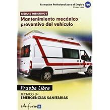 Fpe. Mantenimiento Mecánico Preventivo Del Vehículo. Prueba Libre (Pp - Practico Profesional)