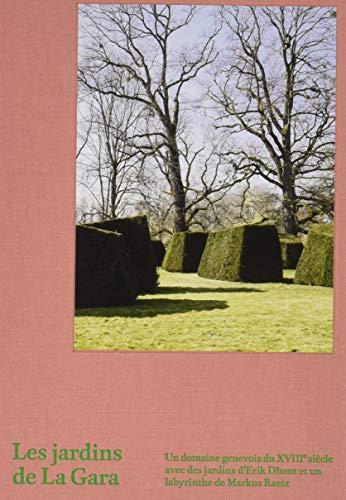Les jardins de La Gara par Anette Freytag