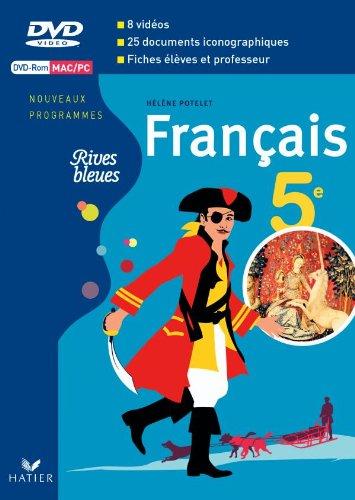Rives bleues Livre unique de Français 5e éd. 2010 - DVD Rom