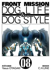 Front Mission - Dog Life and Dog Style Edition simple Tome 8