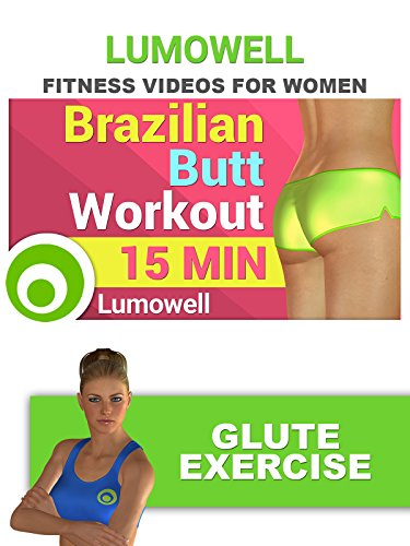 Fitness Videos for Women: Brazilian Butt Workout – Glute Exercise [OV]