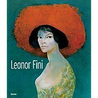 Leonor Fini. Ediz. italiana e