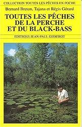 Toutes les pêches de la perche et du black bass