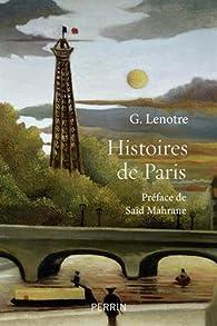 Histoires de Paris - G. Lenotre 2017