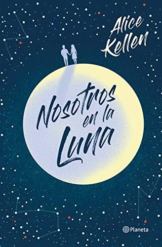 Nosotros en la luna eBook: Kellen, Alice: Amazon.es: Tienda Kindle