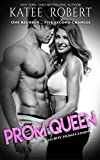Prom Queen: Volume 3 (Bad Boy Homecoming)