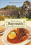 Lesekochbuch Bayreuth: Rezepte und Geschichten rund um den Gleeßtopf (Sutton Regionale Küche) - Birgit Birgit Ringlein