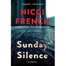 Sunday Silence: A Novel (A Frieda Klein Novel, Band 7)