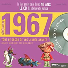 Génération 1967 : Le livre anniversaire de vos 40 ans (1CD audio)