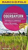MARCO POLO Reiseführer Oberbayern: Reisen mit Insider-Tipps. Mit EXTRA Faltkarte & Reiseatlas
