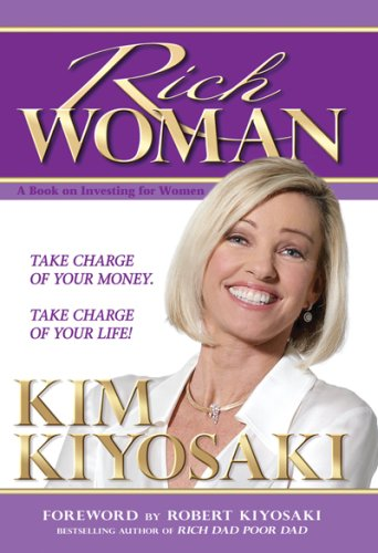 Rich Woman: A Book on Investing for Women par Kim Kiyosaki